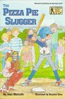 The Pizza Pie Slugger, Jean Marzollo, 039482881X