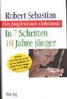 Download Das Jungbrunnen-Geheimnis. In 7 Schritten 10 Jahre jünger. Wie sich Uschi Glas, Iris Berben, Christine Kaufmann und Arnold Schwarzenegger jung und fit halten pdf epub