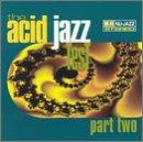 The Acid Jazz Test, Part 2
