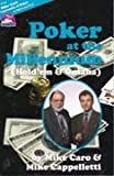 Poker at the Millennium (Hold'em & Omaha)