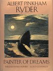img - for Albert Pinkham Ryder: Painter of Dreams (Library of American Art) book / textbook / text book
