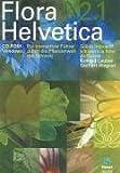 Flora Helvetica 2.1. CD-ROM für Windows 95/98/NT4/2000/MacOS ab 8.1: Ein interaktiver Führer durch die Pflanzenwelt der Schweiz / Flore de Suisse - guide interactif