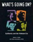 What's Going On? - California and the Vietnam Era, Charles Wollenberg, 0520242432