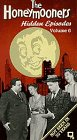 The Honeymooners Hidden Episodes Vol. 6: Move Uptown;  Lucky Number. [VHS]