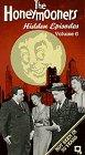 The Honeymooners Hidden Episodes Vol. 6: Move Uptown;  Lucky Number. [VHS]