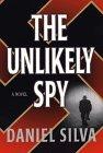 The Unlikely Spy, Daniel Silva, 0786211016