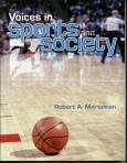 Voices in Sports and Society, Mertzman, Robert A., 1932147020