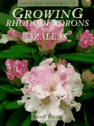 Growing Rhododendrons and Azaleas, Geoff Bryant, 0304346772