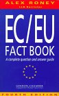 img - for The EC/Eu Fact Book: A Complete Question and Answer Guide book / textbook / text book