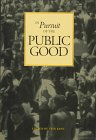 In Pursuit of the Public Good : Essays in Honour of Allan J. MacEachen, Kent, Tom, 0773516840