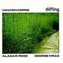 Drifting(Walter Norris)