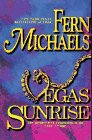 Vegas Sunrise, Fern Michaels and Kensington Publishing Corporation Staff, 1575662140