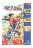 Willy Werkel - Häuser bauen mit Willy Werkel
