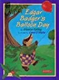 img - for Edgar Badger's Balloon Day (Mondo) book / textbook / text book