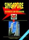 Singapore Business Law Handbook, Global Investment Center Staff, 0739763148