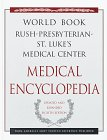 The World Book - Rush-Presbyterian-Medical Center Medical Encyclopedia, WORLD BOOK, 0716642034
