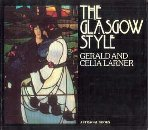 The Glasgow Style, Gerald Larner and Celia Larner, 0800832744