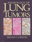 img - for Pathology of Lung Tumors (Contemporary Issues in Surgical Pathology) book / textbook / text book