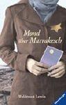 Mond über Marrakesch (Jugendliteratur ab 12 Jahre)
