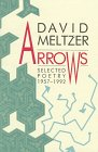 Arrows : Selected Poetry, 1957-1992, Meltzer, David, 0876859406