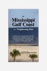 Mississippi Gulf Coast and Neighboring Sites Hardcover