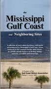 The Mississippi Gulf Coast and Neighboring Sites (