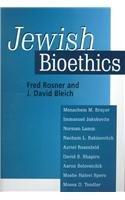 Jewish Bioethics - Fred Rosner; J. David Bleich; Menachem M. Brayer