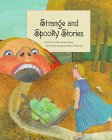 Strange and Spooky Stories, Andrew F. Peters, 0761303219