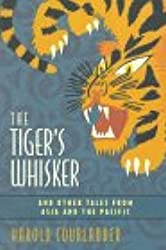 The Tiger's Whisker, and Other Tales from Asia and the Pacific