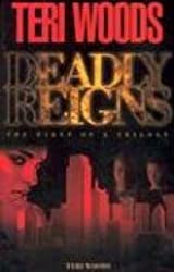 Deadly Reigns: The First of a Trilogy
