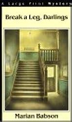 Break a Leg, Darlings (G K Hall Nightingale Series Edition)
