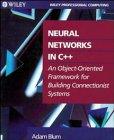 Neural Networks in C++, Adam Blum, 0471538477