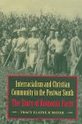 img - for Interracialism and Christian Community in the Postwar South: The Story of Koinonia Farm book / textbook / text book