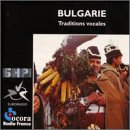 Bulgaria: Traditional Singing / Various