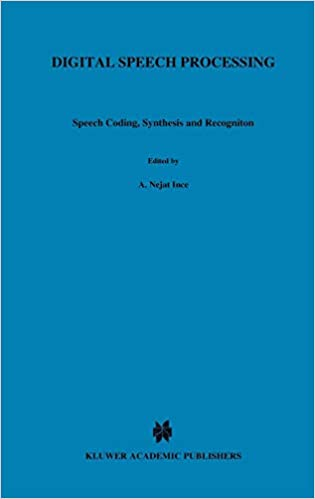 Digital Speech Processing: Speech Coding, Synthesis and Recognition
