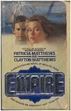 Empire, Patricia Matthews and Clayton Matthews, 0553225774