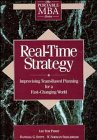 img - for Real-Time Strategy: Improvising Team-Based Planning for a Fast- Changing World (Portable MBA Series) book / textbook / text book