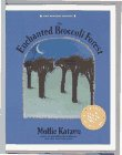 The Enchanted Broccoli Forest, Mollie Katzen, 0898156955