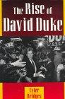 The Rise of David Duke, Tyler Bridges, 087805684X