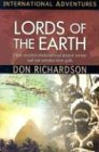 International Adventures - Lords of the Earth, Don Richardson, 1576582906