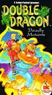 Double Dragon: Deadly Mutants [VHS]