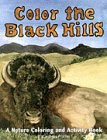 img - for Color the Black Hills: A Nature Coloring and Acitivity Book (The Pruett Series) book / textbook / text book
