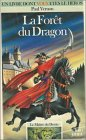 Le maître du destin, tome 1 : La forêt du dragon par Vernon