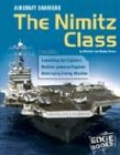 Aircraft Carriers: The Nimitz Class (War Machines) by Brand: Edge Books