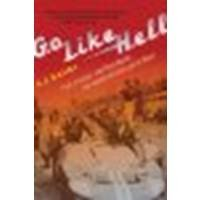 Go Like Hell: Ford, Ferrari, and Their Battle for Speed and Glory at Le Mans by Baime, A.J. [Mariner Books, 2010] (Paperback) [Paperback]