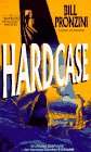 Front cover for the book Hardcase by Bill Pronzini