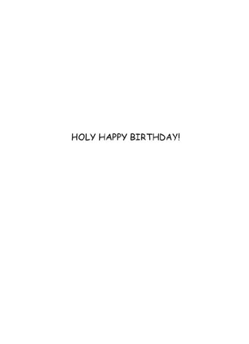 Holy Happy Birthday Greeting Card by Vash Designs