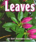 Leaves, Gail Saunders-Smith, 1560657707