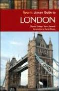 Bloom's Literary Guide to London (Bloom's Literary Guides)