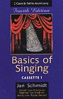 Basics of Singing, Schmidt, Jan, 002864879X